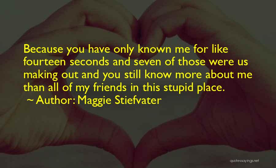 Doing Stupid Things For Love Quotes By Maggie Stiefvater