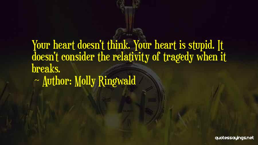 Doing Stupid Things For Love Quotes By Molly Ringwald