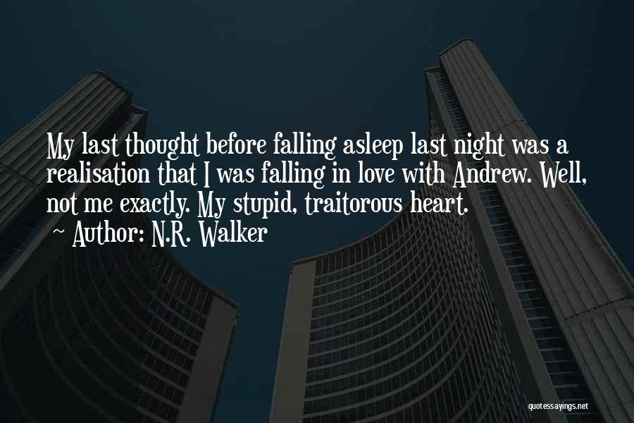 Doing Stupid Things For Love Quotes By N.R. Walker