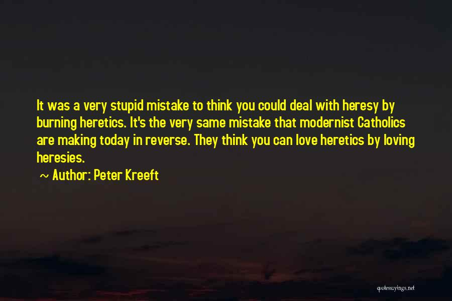 Doing Stupid Things For Love Quotes By Peter Kreeft