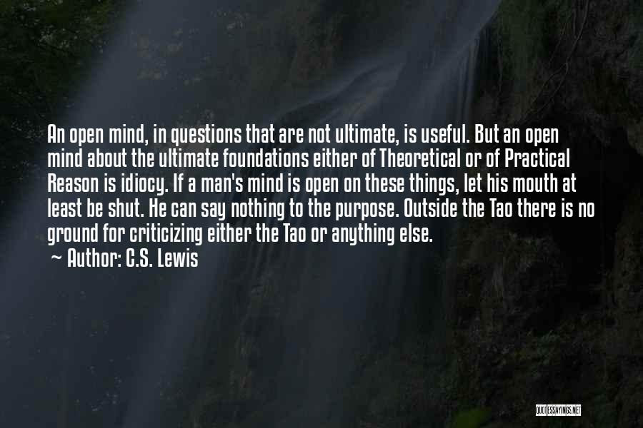 Doing The Right Thing For The Right Reason Quotes By C.S. Lewis