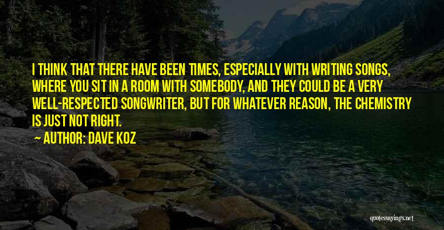 Doing The Right Thing For The Right Reason Quotes By Dave Koz