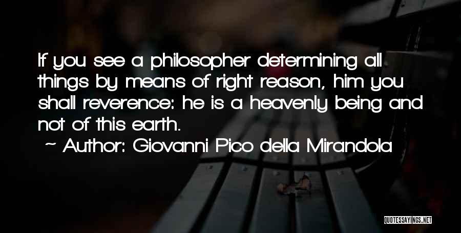 Doing The Right Thing For The Right Reason Quotes By Giovanni Pico Della Mirandola
