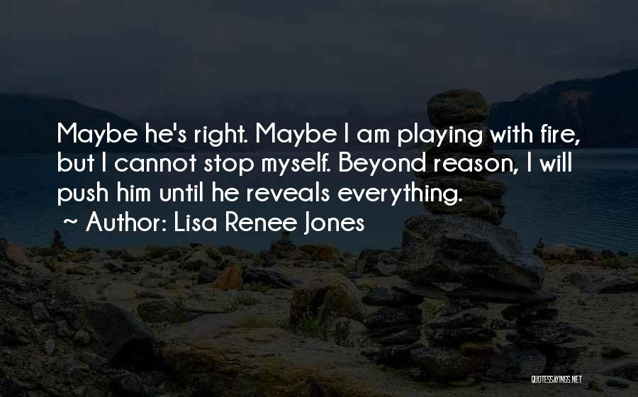 Doing The Right Thing For The Right Reason Quotes By Lisa Renee Jones
