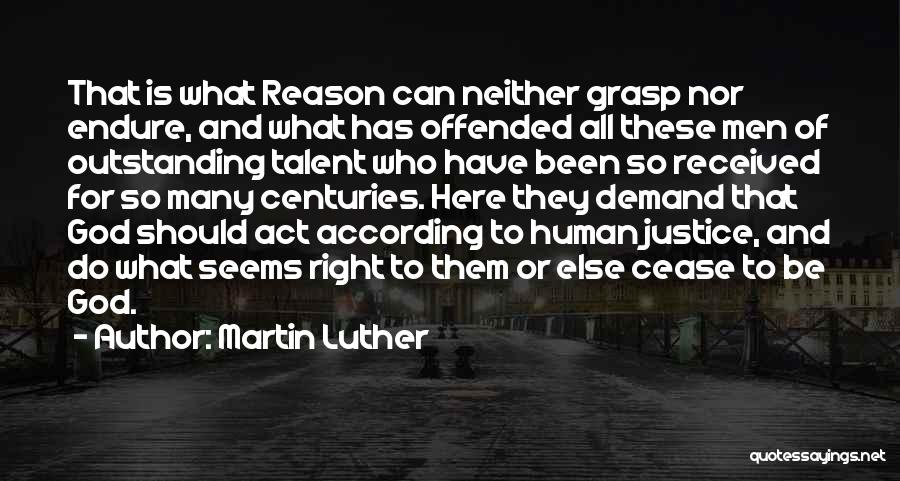 Doing The Right Thing For The Right Reason Quotes By Martin Luther