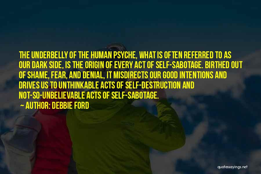 Doing The Unthinkable Quotes By Debbie Ford