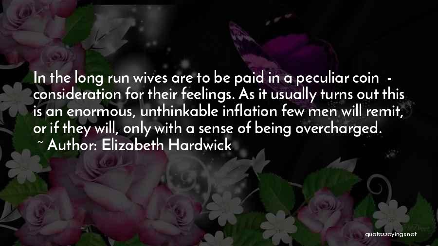 Doing The Unthinkable Quotes By Elizabeth Hardwick