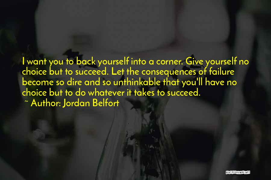 Doing The Unthinkable Quotes By Jordan Belfort