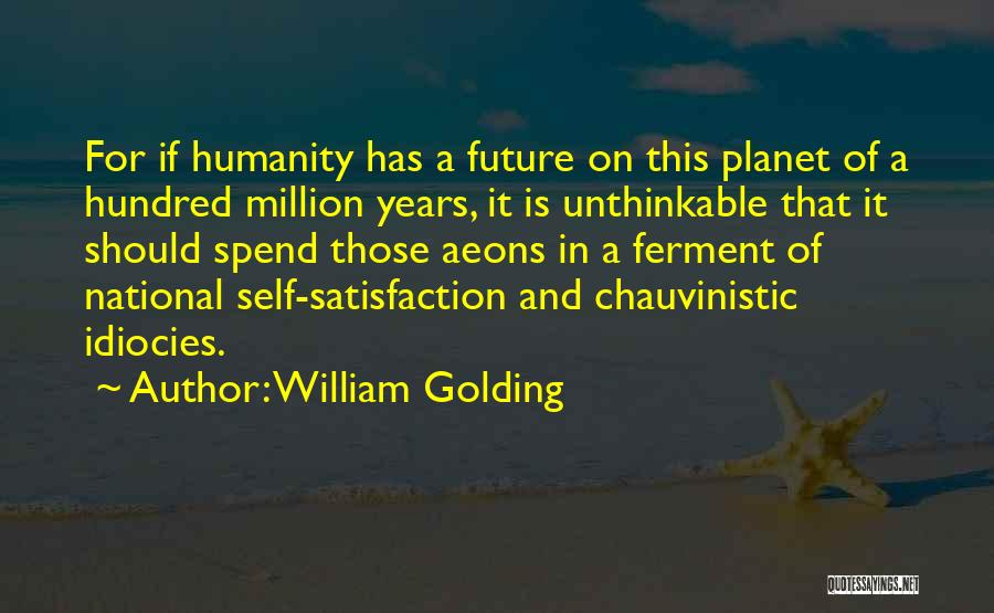 Doing The Unthinkable Quotes By William Golding