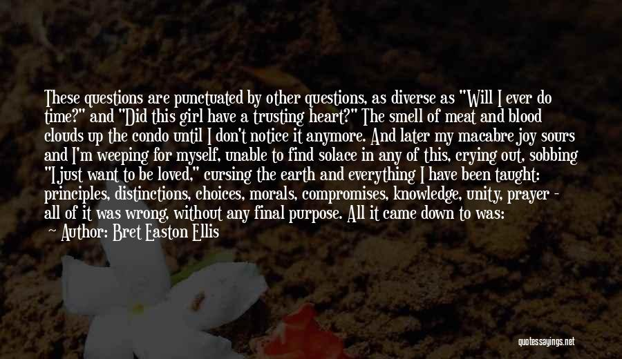 Doing Things Correctly Quotes By Bret Easton Ellis