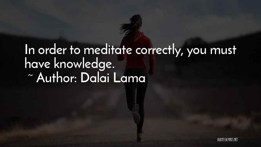 Doing Things Correctly Quotes By Dalai Lama