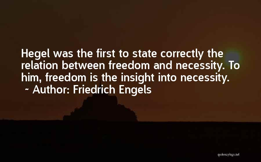 Doing Things Correctly Quotes By Friedrich Engels