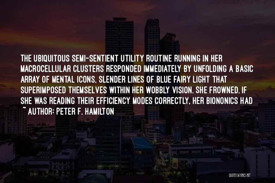 Doing Things Correctly Quotes By Peter F. Hamilton