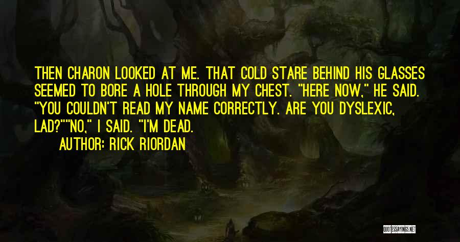 Doing Things Correctly Quotes By Rick Riordan