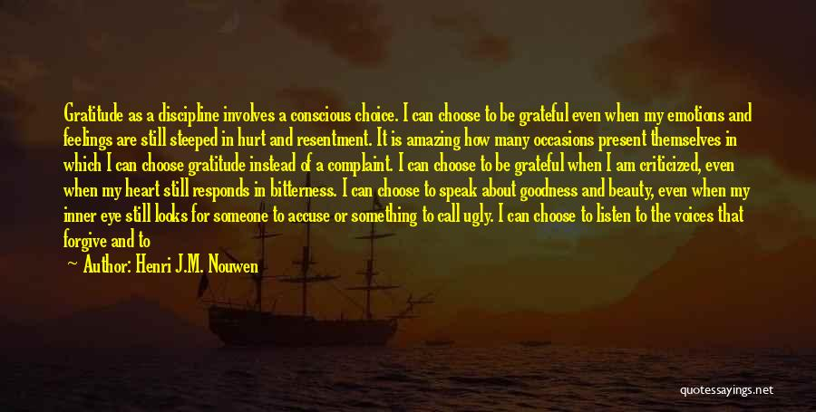 Doing Things Out Of The Goodness Of Your Heart Quotes By Henri J.M. Nouwen