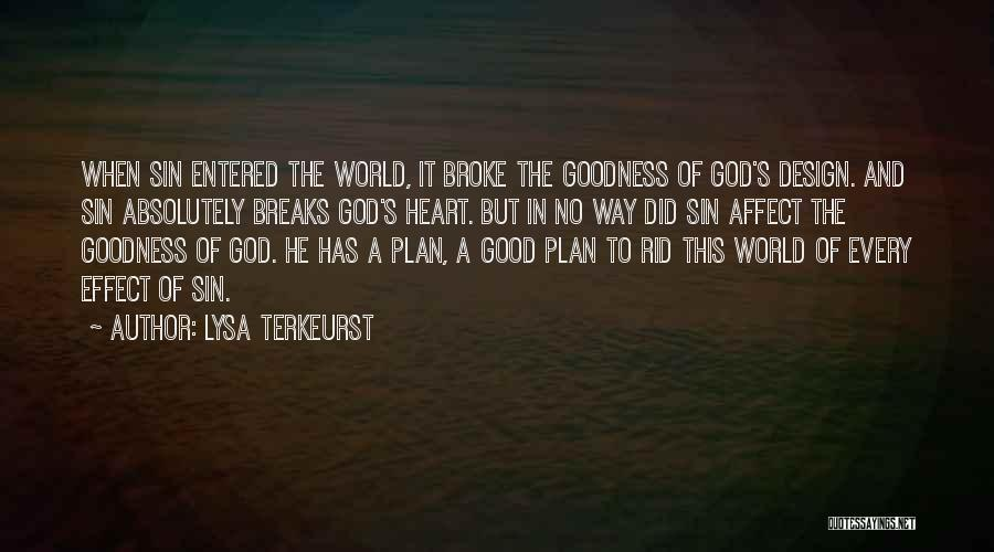 Doing Things Out Of The Goodness Of Your Heart Quotes By Lysa TerKeurst
