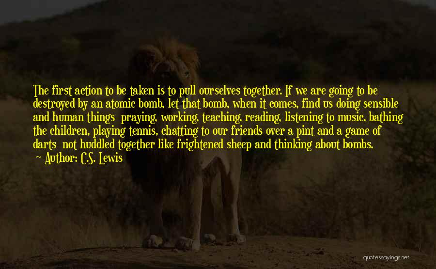Doing Things Over And Over Quotes By C.S. Lewis