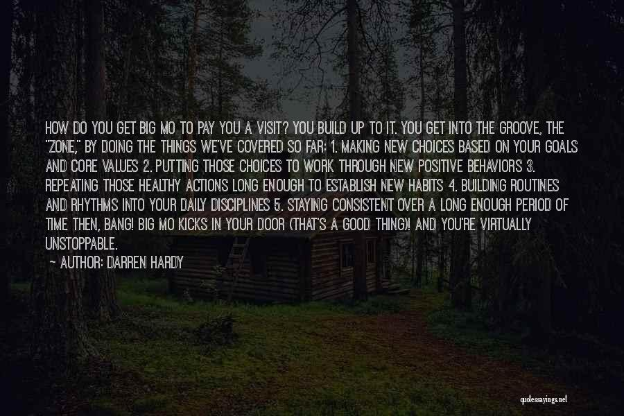 Doing Things Over And Over Quotes By Darren Hardy