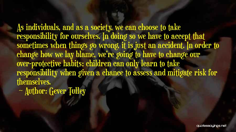 Doing Things Over And Over Quotes By Gever Tulley