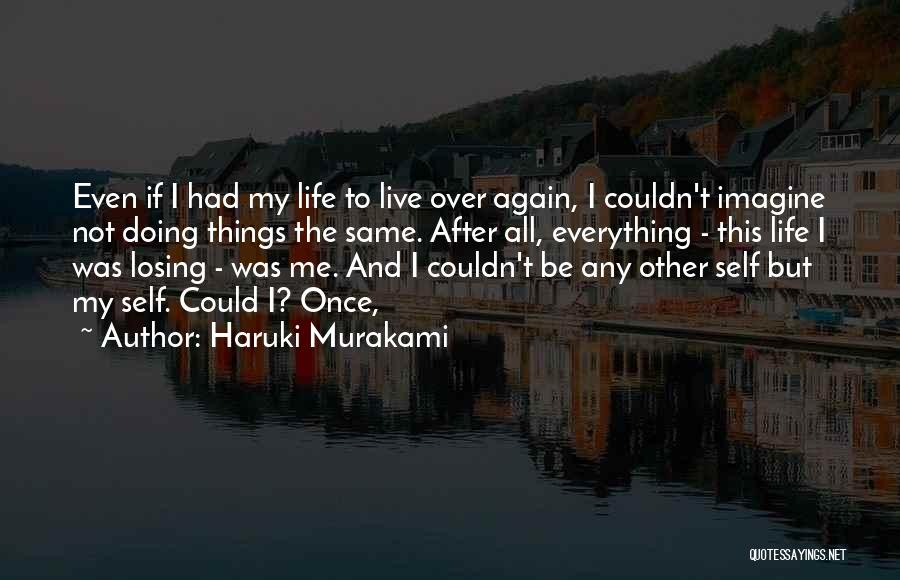 Doing Things Over And Over Quotes By Haruki Murakami