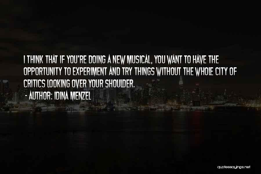 Doing Things Over And Over Quotes By Idina Menzel
