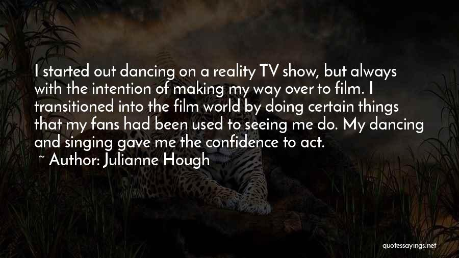 Doing Things Over And Over Quotes By Julianne Hough