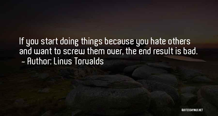 Doing Things Over And Over Quotes By Linus Torvalds