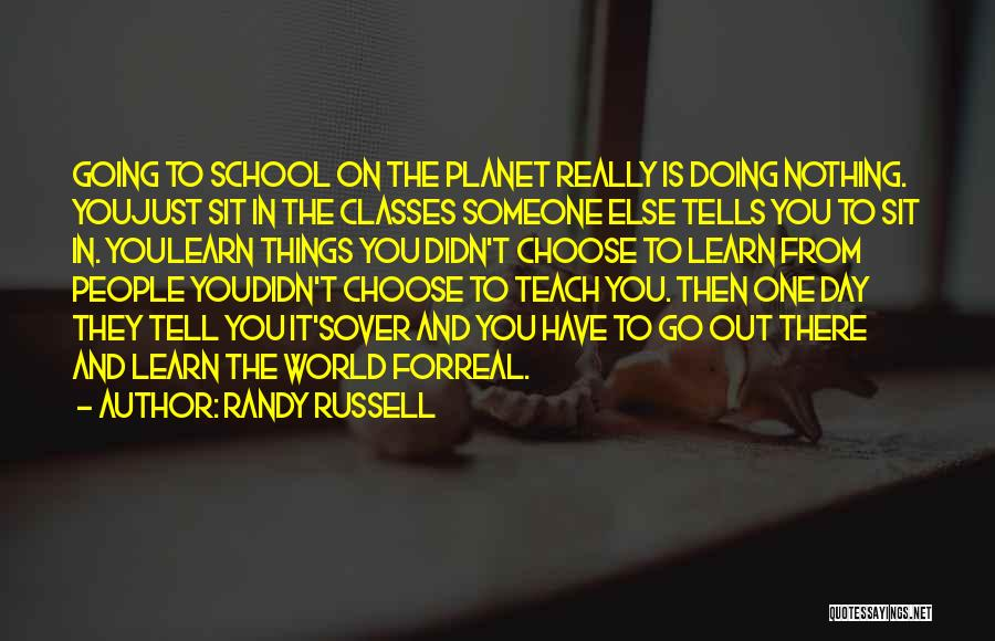 Doing Things Over And Over Quotes By Randy Russell