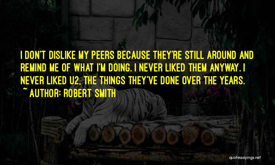 Doing Things Over And Over Quotes By Robert Smith