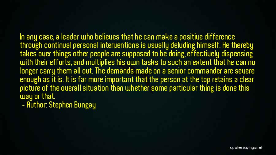 Doing Things Over And Over Quotes By Stephen Bungay