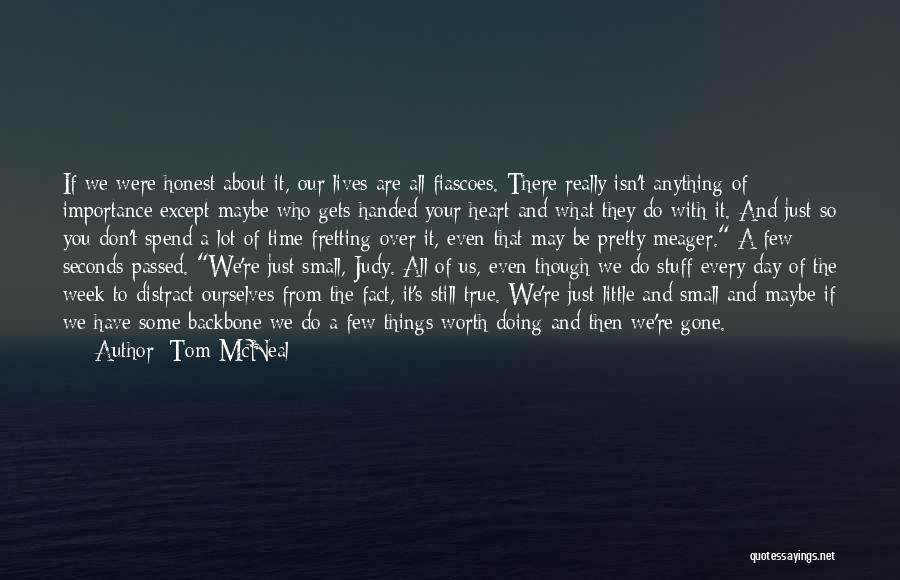 Doing Things Over And Over Quotes By Tom McNeal