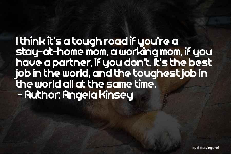 Doing Tough Things Quotes By Angela Kinsey
