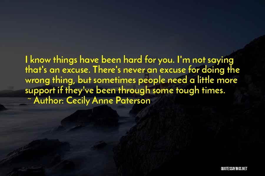 Doing Tough Things Quotes By Cecily Anne Paterson