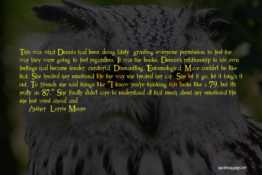 Doing Tough Things Quotes By Lorrie Moore