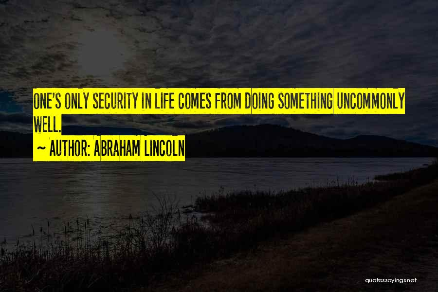 Doing Well In Life Quotes By Abraham Lincoln