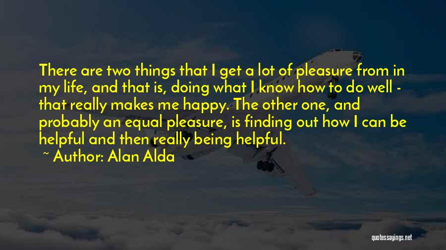 Doing Well In Life Quotes By Alan Alda