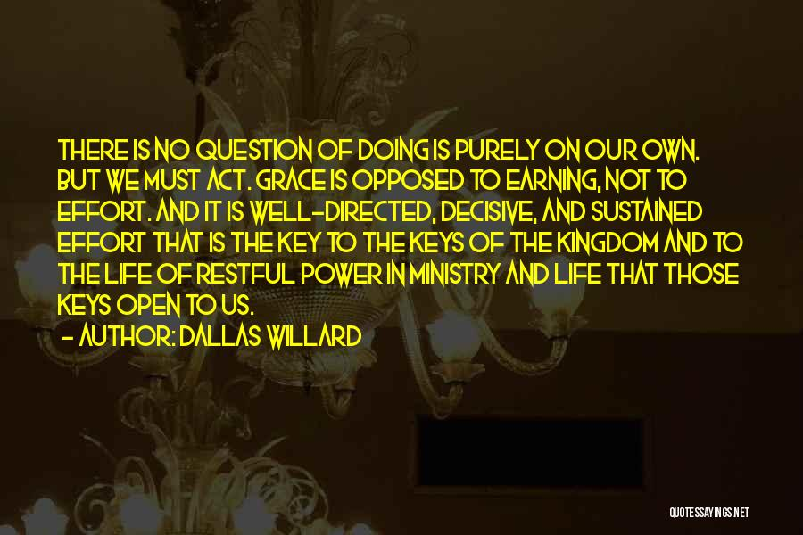 Doing Well In Life Quotes By Dallas Willard