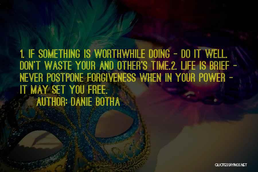 Doing Well In Life Quotes By Danie Botha