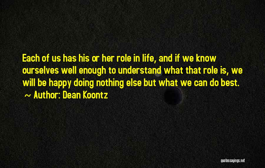 Doing Well In Life Quotes By Dean Koontz