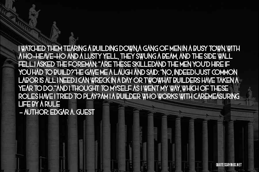 Doing Well In Life Quotes By Edgar A. Guest