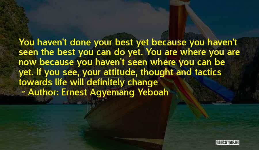 Doing Well In Life Quotes By Ernest Agyemang Yeboah