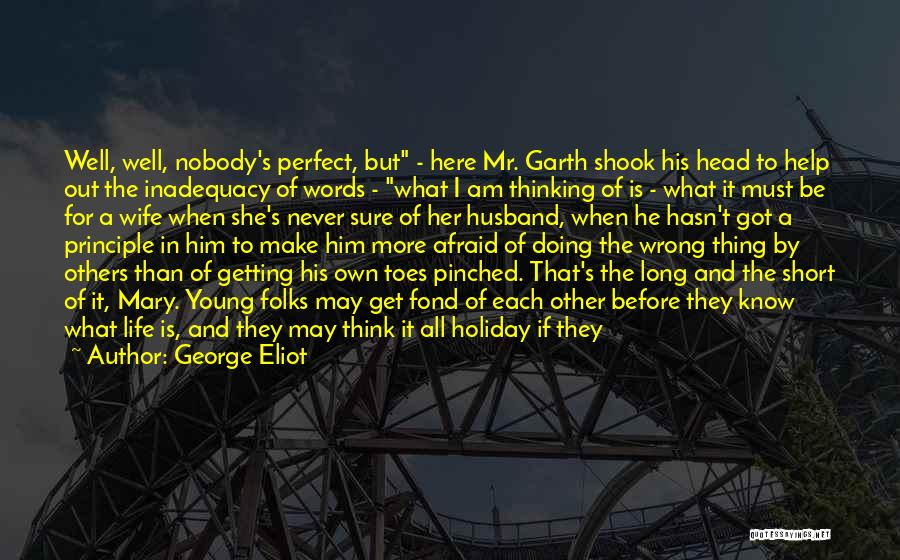 Doing Well In Life Quotes By George Eliot