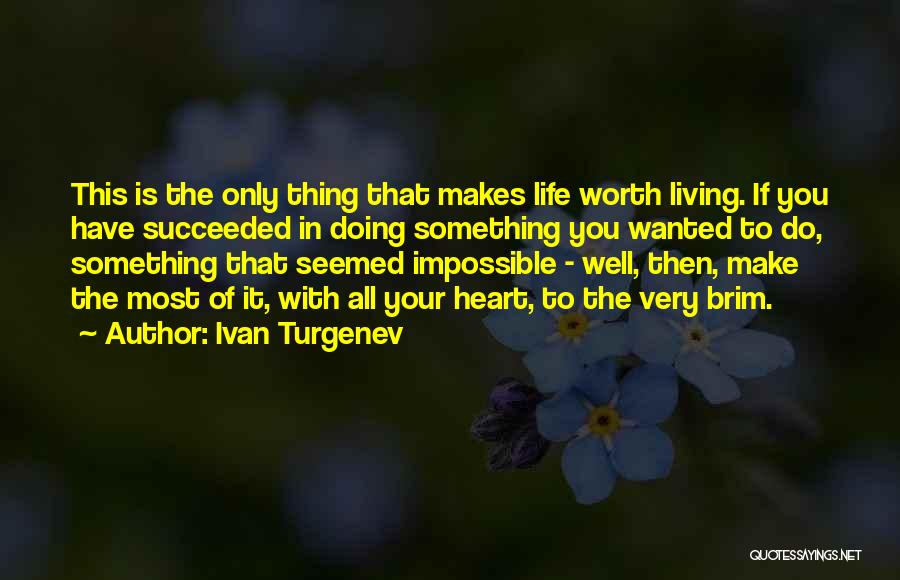 Doing Well In Life Quotes By Ivan Turgenev