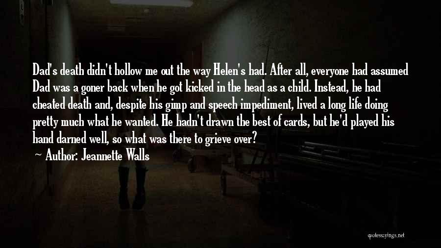 Doing Well In Life Quotes By Jeannette Walls