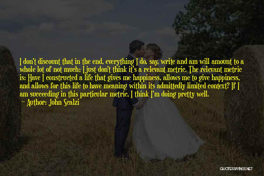 Doing Well In Life Quotes By John Scalzi
