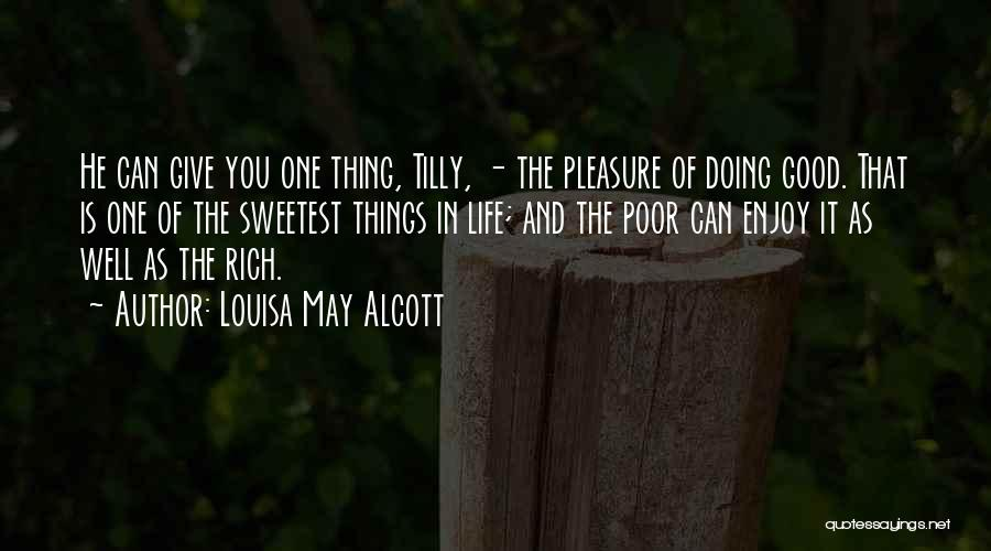 Doing Well In Life Quotes By Louisa May Alcott