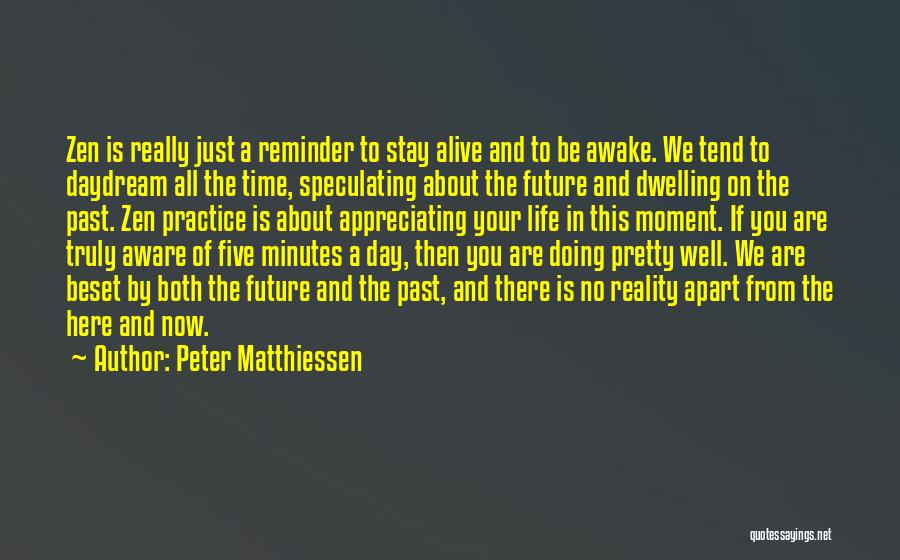 Doing Well In Life Quotes By Peter Matthiessen