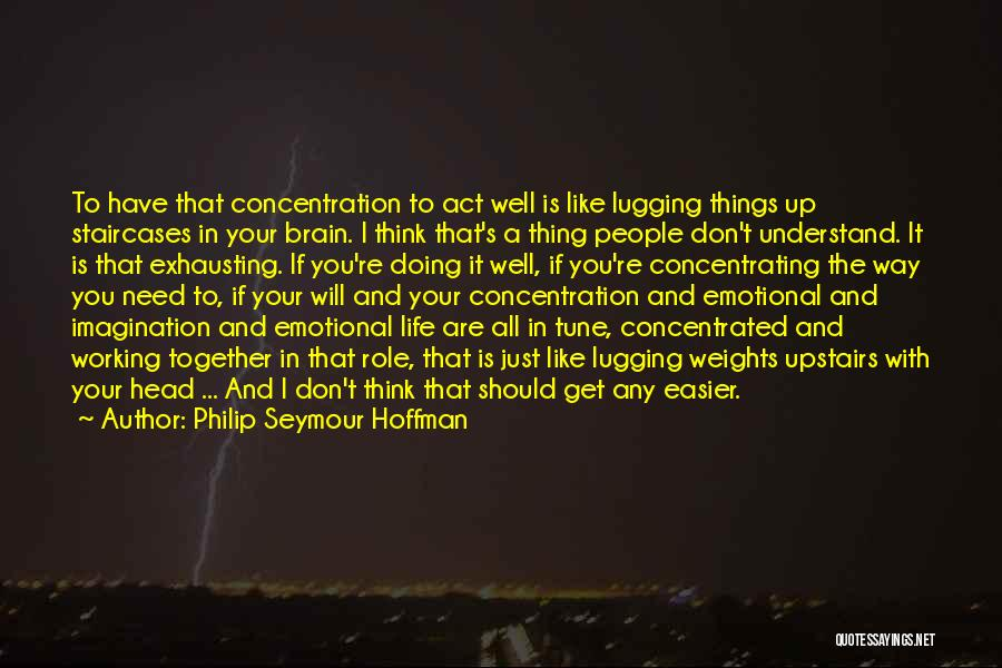 Doing Well In Life Quotes By Philip Seymour Hoffman