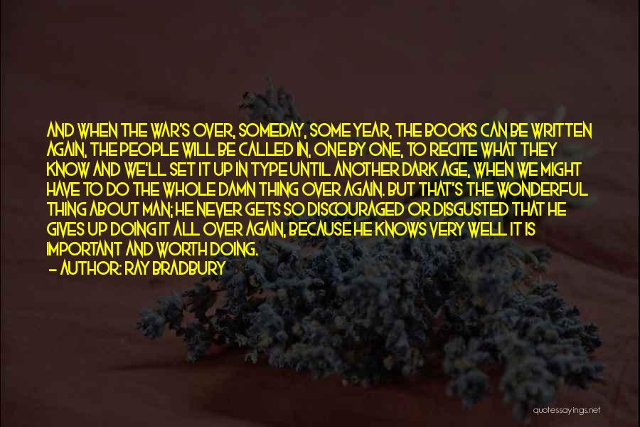 Doing Well In Life Quotes By Ray Bradbury
