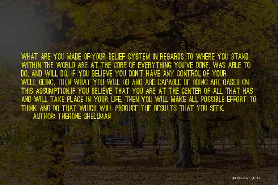 Doing Well In Life Quotes By Therone Shellman